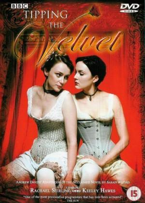 Tipping the Velvet / Бархатные ножки (2002) DVD9