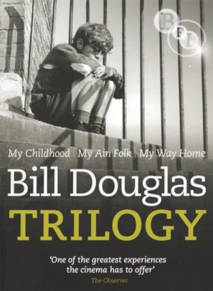 Bill Douglas Trilogy: My Childhood (1972), My Ain Folk (1973), My Way Home (1978) DVD9 + DVD5