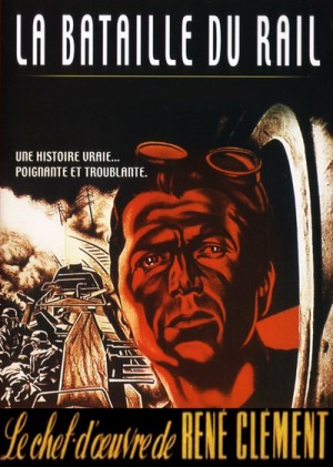 La bataille du rail / The Battle of the Rails (1946) DVD9