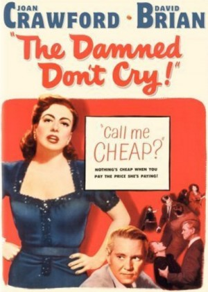 The Damned Don't Cry (1950) DVD9