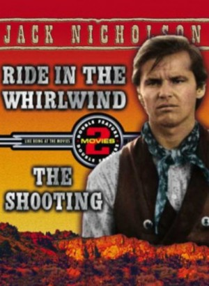 Ride in the Whirlwind (1965) & The Shooting (1966) DVD9