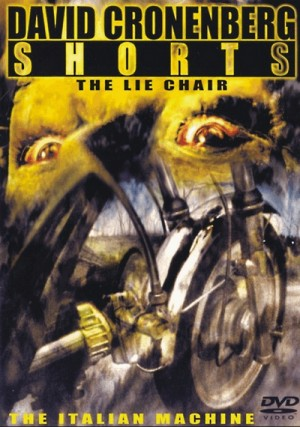 David Cronenberg Shorts: The Lie Chair (1975), The Italian Machine (1976) DVD5