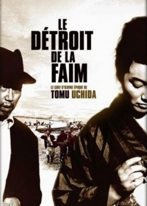 Kiga kaikyo / A Fugitive from the Past / Straits of Hunger / Le detroit de la faim (1965) DVD9