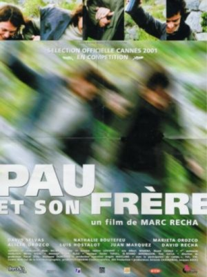 Pau i el seu germa / Pau y su hermano / Pau et son frere / Pau and His Brother (2001) DVD9