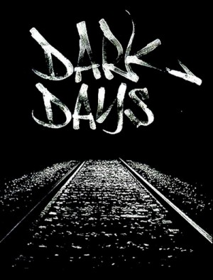 Dark Days (2000) 2 x DVD9 - 10th Anniversary Edition