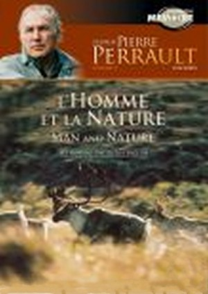 Pierre Perrault Film Works - Volume 4: Man and Nature / L'oeuvre de Pierre Perrault - Volume 4: L'homme et la nature