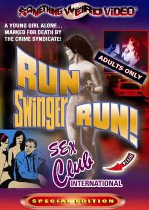 Run Swinger Run! (1967), Sex Club International (1967) DVD9