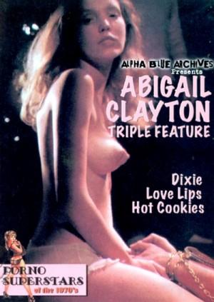 Abigail Clayton Triple Feature: Dixie (1976), Love Lips (1976), Hot Cookies (1977) DVD9