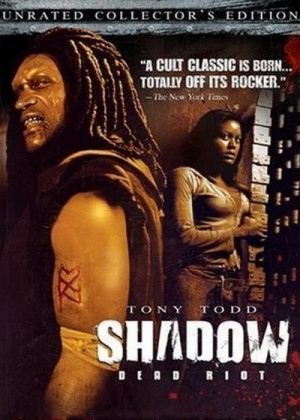 Shadow: Dead Riot (2006) DVD9 + DVD5 Unrated Collector's Edition
