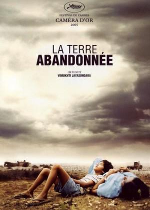 Sulanga Enu Pinisa / La terre abandonnee / The Forsaken Land (2005) DVD9