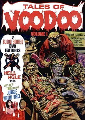 Tales Of Voodoo - Volume 1: Hell Hole (1978), Jungle Virgin Force (1988) 2 x DVD5