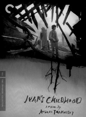 Ivan's Childhood / My Name Is Ivan / Ivanovo detstvo / Иваново детство (1962) DVD9 Criterion Collection