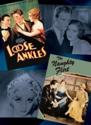 Loose Ankles (1930), The Naughty Flirt (1931) DVD9