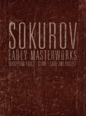 Sokurov Early Masterworks Disc 3