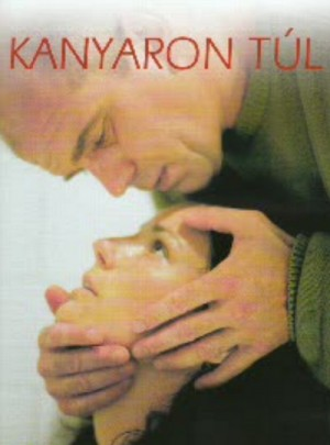 Kanyaron tul / Beyond the Bend / Beyond the Curve (2002) DVD9