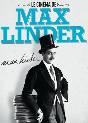 Le cinema de Max Linder