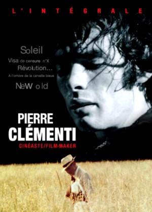 Pierre Clementi - cineaste, l'integrale / Pierre Clementi film-maker (1967 - 1988) DVD9 + DVD5