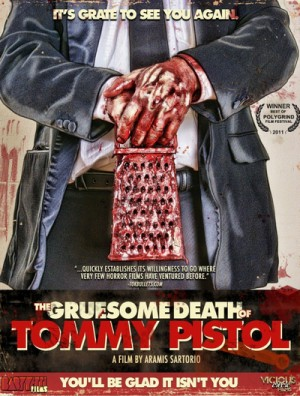 The Gruesome Death of Tommy Pistol 2010