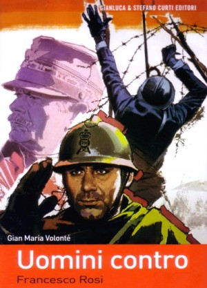 Uomini contro / Many Wars Ago / Men Against... / Just Another War / Men Opposed (1970) DVD9