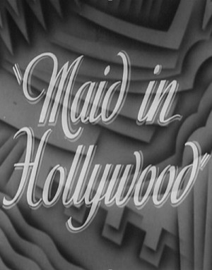 Maid in Hollywood 1934
