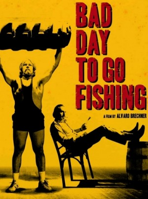 Mal dia para pescar / Bad Day to Go Fishing (2009) DVD9
