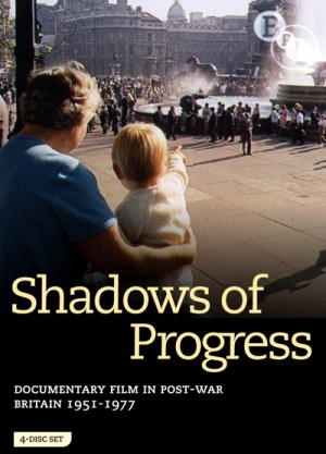 Shadows of Progress: Documentary Film in Post-War Britain (1951 - 1977) 4 x DVD9
