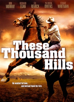 These Thousand Hills 1959