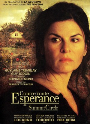 Contre toute esperance / Summit Circle (2007) DVD9