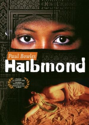 Paul Bowles - Halbmond / Halfmoon (1995) DVD9
