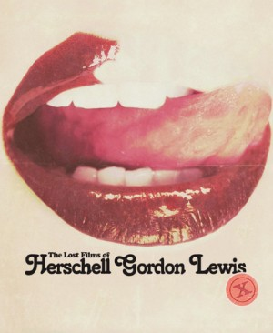Lost Films Of Herschell Gordon Lewis