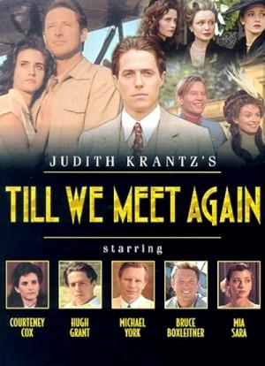Till We Meet Again 1989