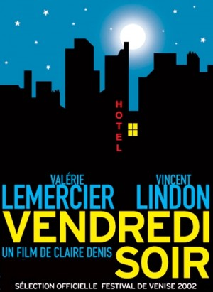 Vendredi soir / Friday Night (2002) DVD9