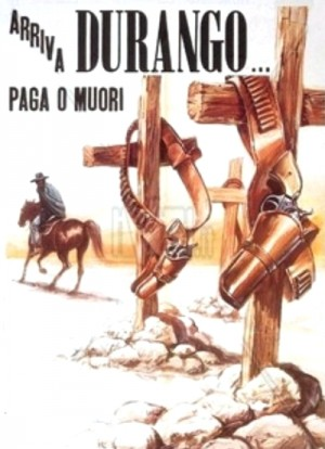Arriva Durango, paga o muori / Durango Is Coming, Pay or Die (1971) DVD9