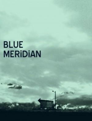 Blue Meridian 2010