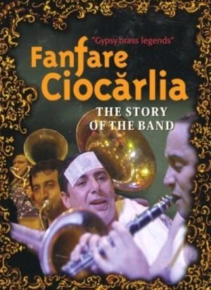 Fanfare Ciocarlia - Gypsy Brass Legends: The Story of the Band / Iag Bari - Brass on Fire (2002) DVD9