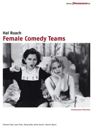 Hal Roach: Female Comedy Teams