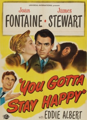 You Gotta Stay Happy 1948