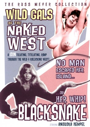 Wild Gals of the Naked West (1962), Black Snake (1973) DVD9 Russ Meyer Collection disc 2 of 12