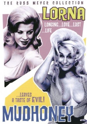 Lorna (1964), Mudhoney (1965) DVD9 Russ Meyer Collection disc 3 of 12