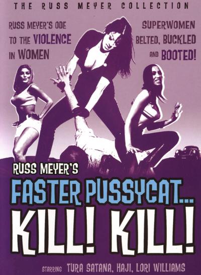Pussy cat kill dvd faster kill