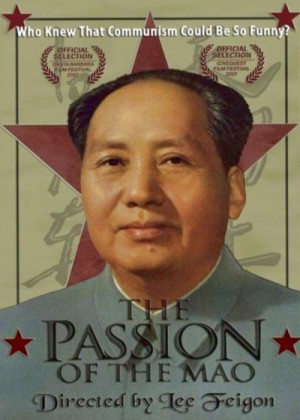 The Passion of the Mao (2006)