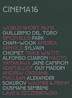Cinema 16 World Short Films 2008