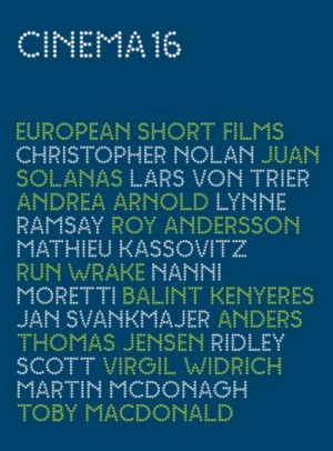 Cinema16: European Short Films