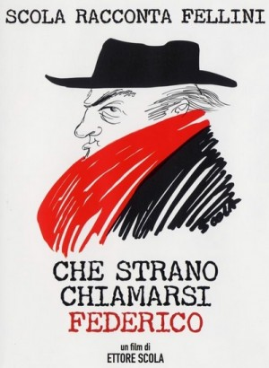 Che strano chiamarsi Federico / How Strange to be Named Federico: Scola Narrates Fellini (2013) DVD9