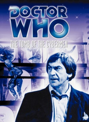 Doctor Who The Tomb of the Cybermen 1967