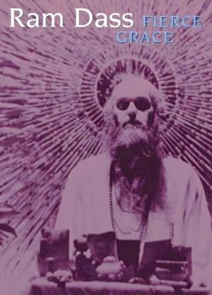 Ram Dass Fierce Grace 2001