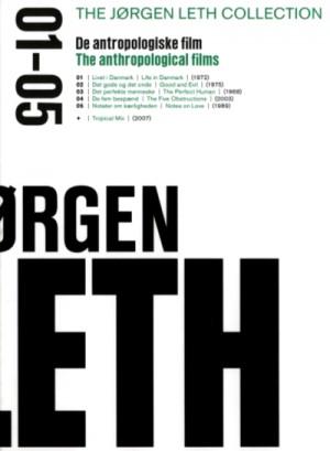 Jorgen Leth Collection 01-05: Anthropological Films