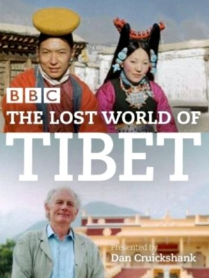 The Lost World of Tibet (2006)