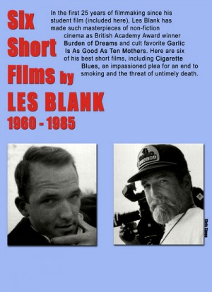 Six Short Films by Les Blank