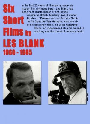 Six Short Films by Les Blank